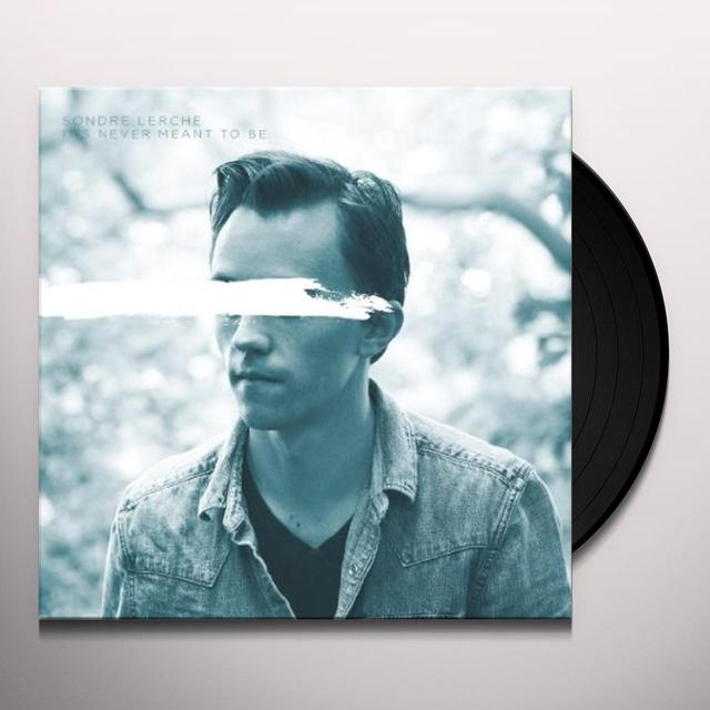 Sondre Lerche IT'S NEVER MEANT TO BE BW COUNTDOWN Vinyl Record