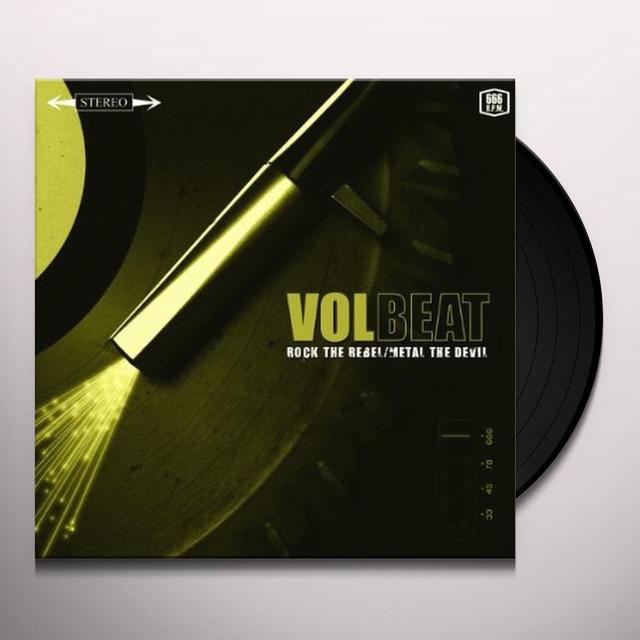 Volbeat ROCK THE REBEL / METAL THE DEVIL Vinyl Record