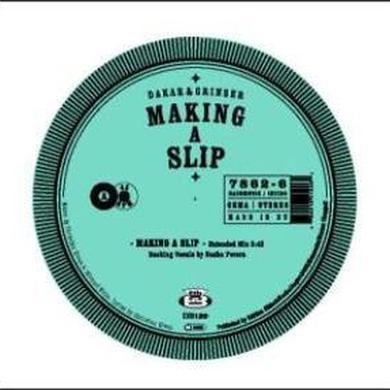 Dakar & Grinser MAKING A SLIP Vinyl Record