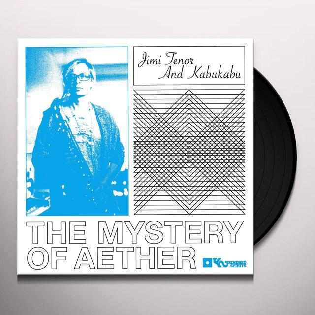 Jimi / Kabu Kabu Tenor MYSTERY OF AETHER Vinyl Record