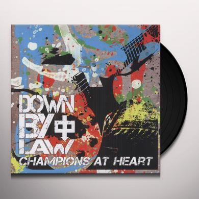 Down By Law CHAMPIONS AT HEART Vinyl Record