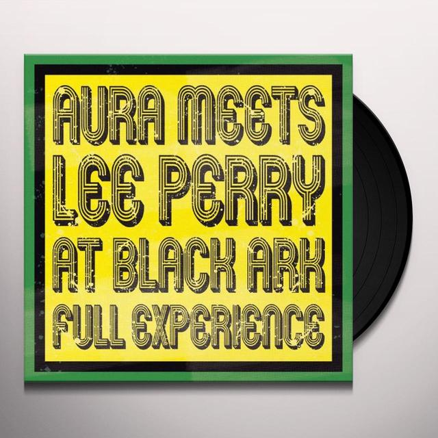 "Lee ""Scratch"" Perry AURA MEETS LEE PERRY AT BLACK ARK: FULL EXPERIENCE Vinyl Record"