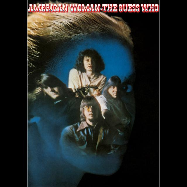 Guess Who AMERICAN WOMAN Vinyl Record - Limited Edition, 180 Gram Pressing