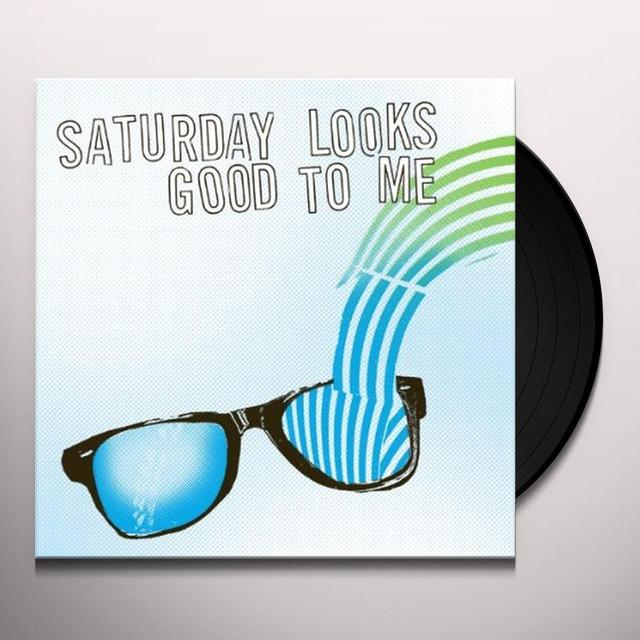 Saturday Looks Good To Me SUNGLASSES Vinyl Record