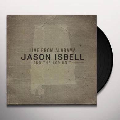 Jason / 400 Unit Isbell LIVE FROM ALABAMA Vinyl Record
