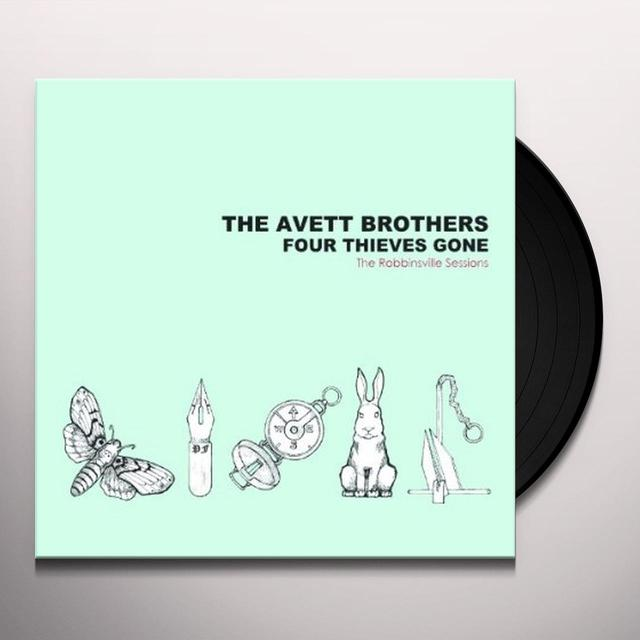The Avett Brothers FOUR THIEVES GONE: ROBBINSVILLE SESSIONS Vinyl Record