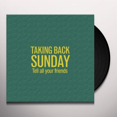 Taking Back Sunday TELL ALL YOUR FRIENDS Vinyl Record