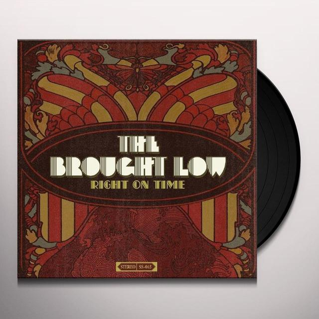 Brought Low RIGHT ON TIME Vinyl Record
