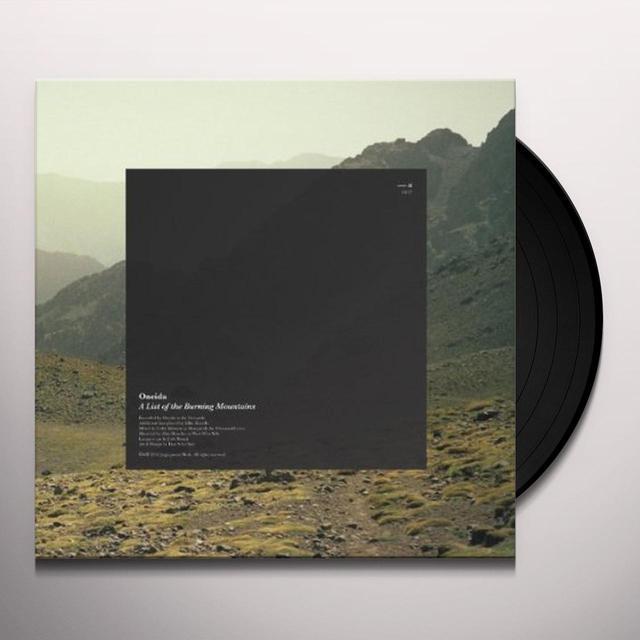 Oneida LIST OF THE BURNING MOUNTAINS Vinyl Record