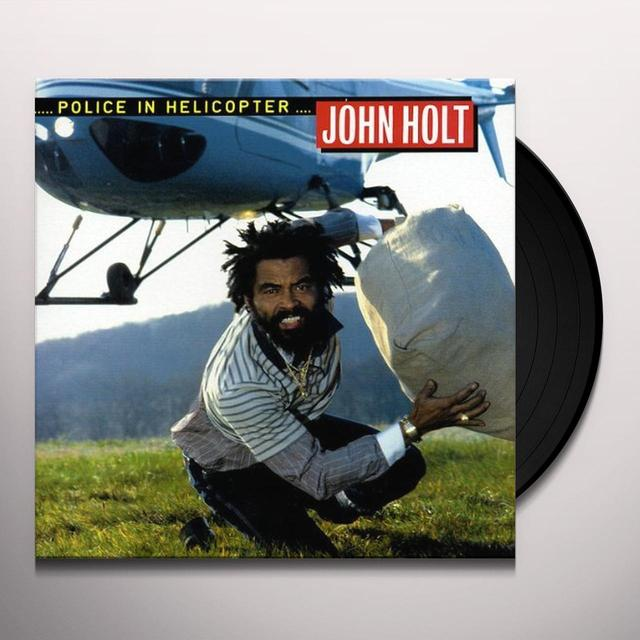 John Holt POLICE IN HELICOPTER Vinyl Record