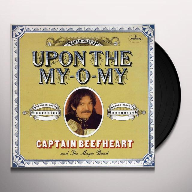 Captain Beefheart UPON THE MY-O-MY Vinyl Record