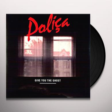 Polica GIVE YOU THE GHOST Vinyl Record