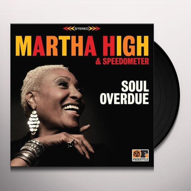 Martha High SOUL OVERDUE Vinyl Record