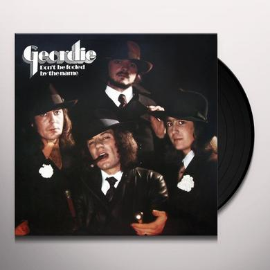 Geordie DON'T BE FOOLED BY THE NAME Vinyl Record - w/CD