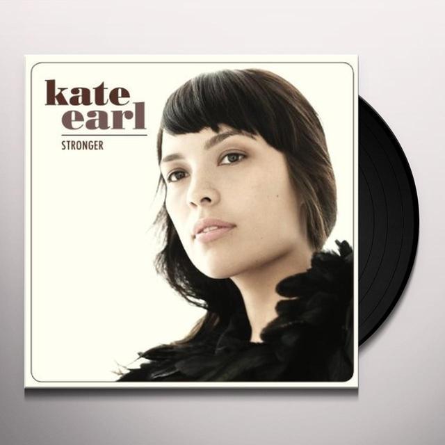 Kate Earl STRONGER Vinyl Record