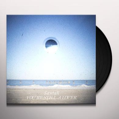 Santah YOU'RE STILL A LOVER (BONUS TRACKS) Vinyl Record - Limited Edition, Digital Download Included