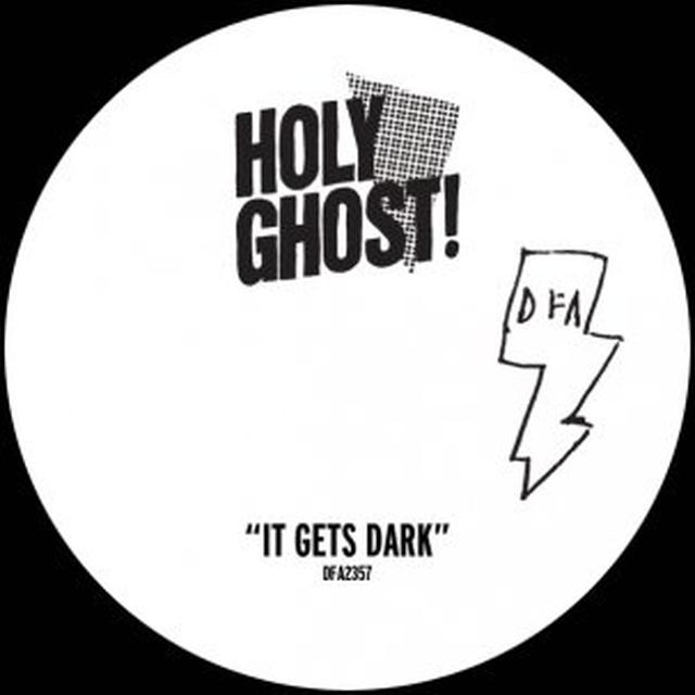 Holy Ghost IT GETS DARK Vinyl Record