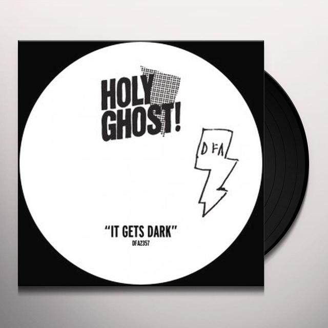 Holy Ghost IT GETS DARK Vinyl Record - Limited Edition