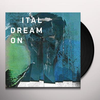 Ital DREAM ON Vinyl Record