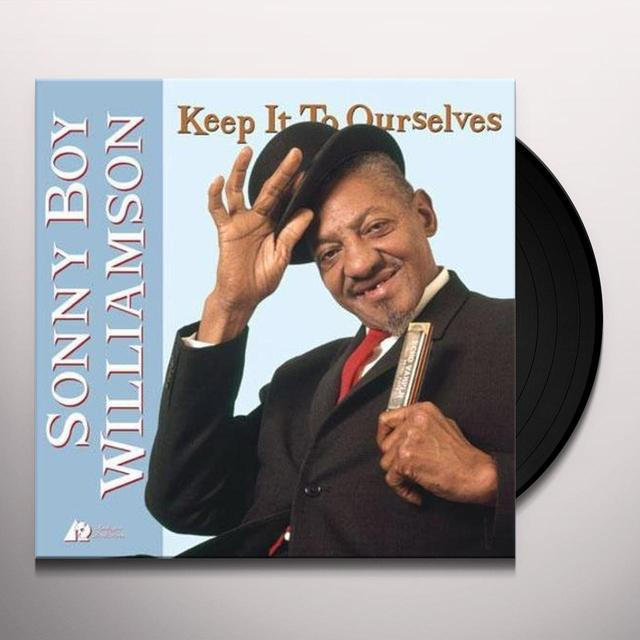 Sonny Boy Williamson KEEP IT TO OURSELVES Vinyl Record - 200 Gram Edition