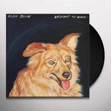 Slam Dunk WELCOME TO MIAMI Vinyl Record
