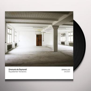 Emanuele De Raymondi BUYUKBERBER VARIATIONS Vinyl Record