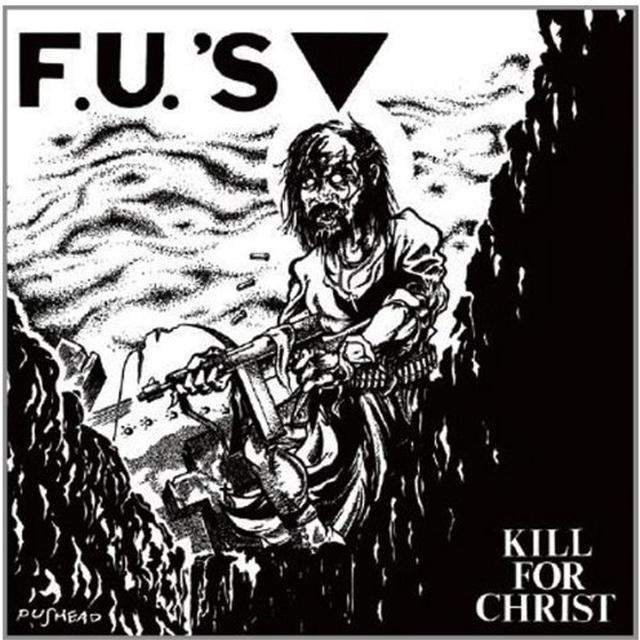Fu's KILL FOR CHRIST Vinyl Record - Reissue