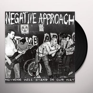 Negative Approach NOTHING WILL STAND IN OUR WAY Vinyl Record