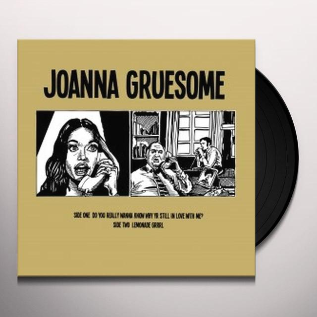 Joanna Gruesome DO YOU REALLY WANNA KNOW WHY YR STILL IN LOVE WITH Vinyl Record