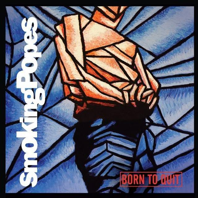 Smoking Popes BORN TO QUIT Vinyl Record - MP3 Download Included, Reissue