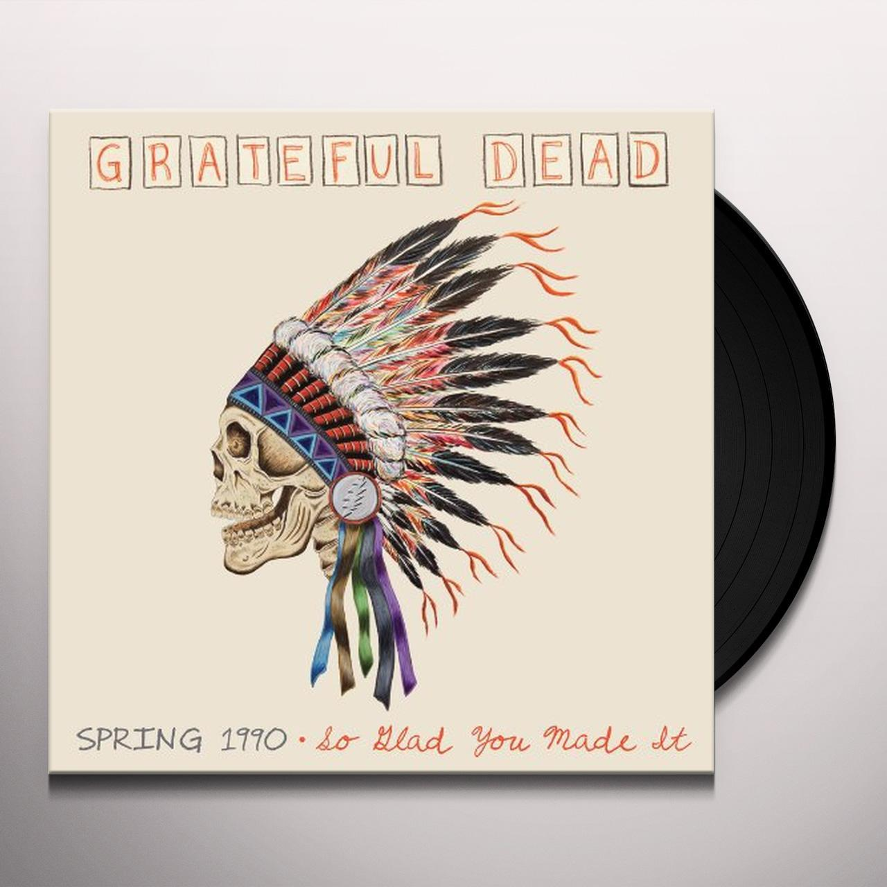 Grateful Dead Spring 1990 So Glad You Made It Vinyl Record