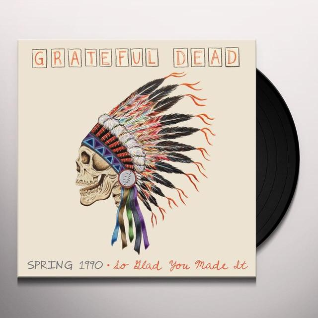 Grateful Dead SPRING 1990: SO GLAD YOU MADE IT Vinyl Record - Limited Edition, 180 Gram Pressing