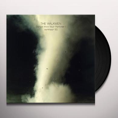 Walkmen DANCE WITH YOUR PARTNER / VERMEER 65 Vinyl Record