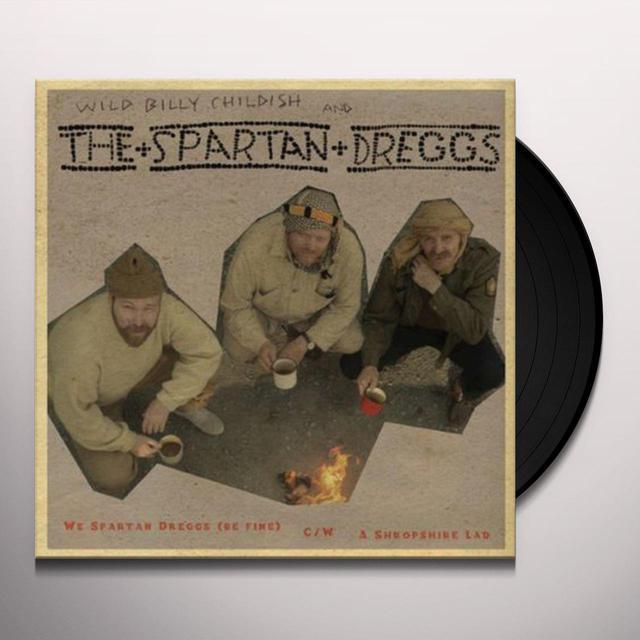 Wild Billy Childish & The Spartan Dreggs WE SPARTAN DREGGS (BE FINE) Vinyl Record
