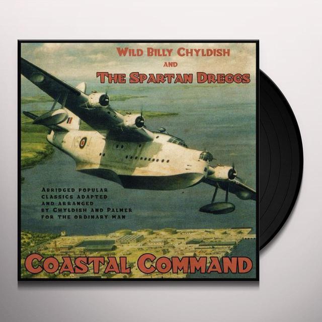 Wild Billy Childish & The Spartan Dreggs COASTAL COMMAND Vinyl Record