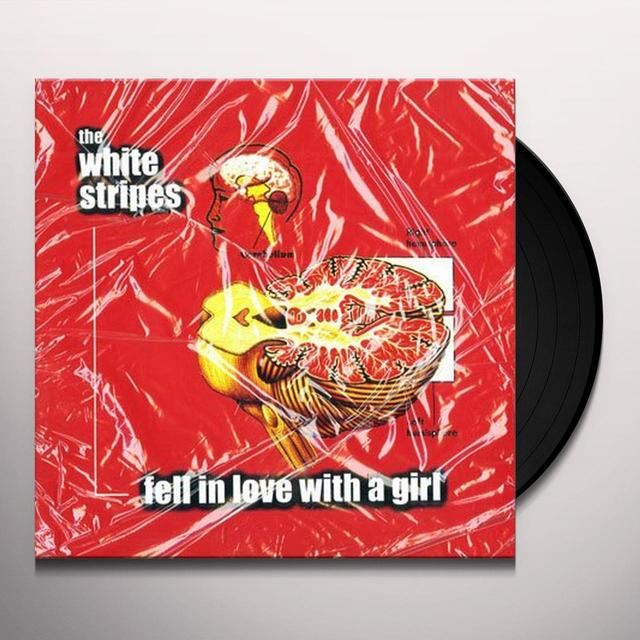 The White Stripes FELL IN LOVE WITH A GIRL / I JUST DON'T KNOW WHAT Vinyl Record