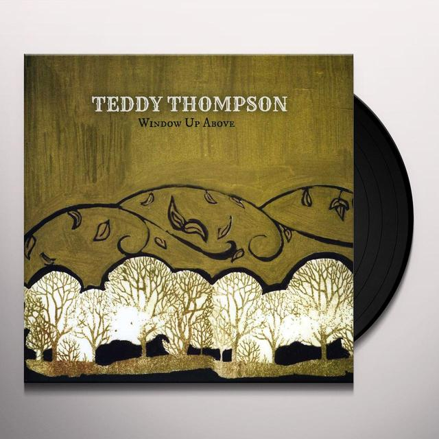 Teddy Thompson WINDOW UP ABOVE Vinyl Record
