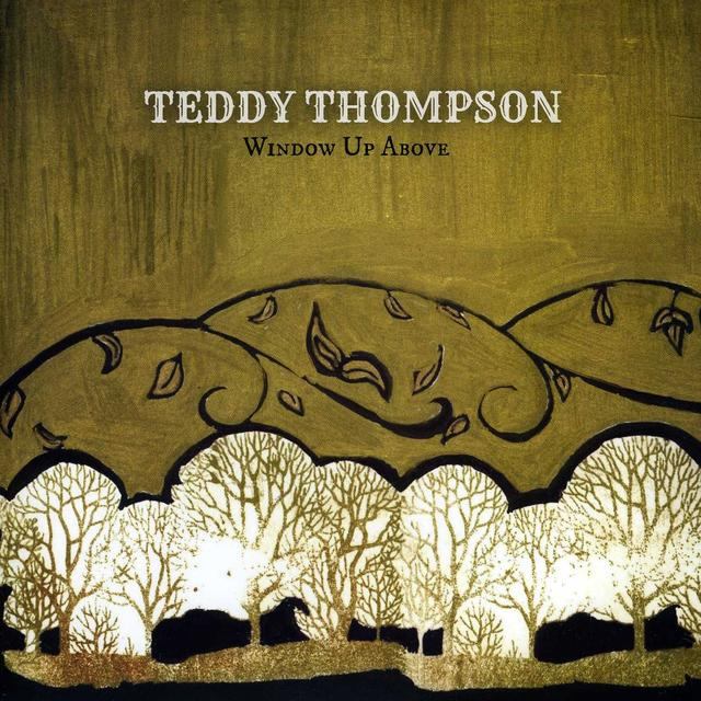 Teddy Thompson WINDOW UP ABOVE Vinyl Record - Limited Edition