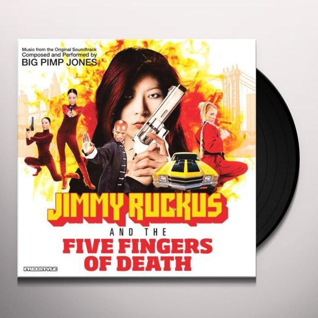 Big Pimp Jones JIMMY RUCKUS & FIVE FINGERS OF DEATH Vinyl Record