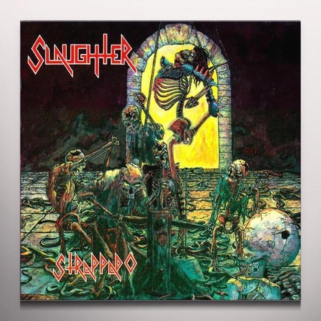 Slaughter STRAPPADO (BONUS TRACKS) Vinyl Record - Colored Vinyl
