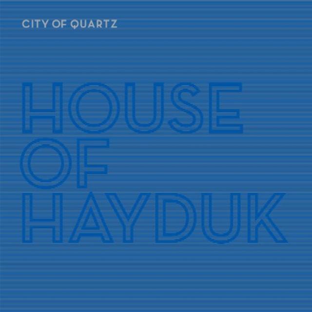 HOUSE OF HAYDUK