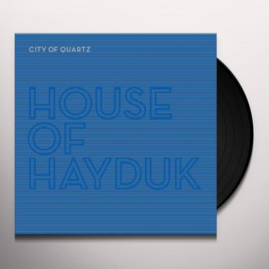 HOUSE OF HAYDUK CITY OF QUARTZ Vinyl Record - 180 Gram Pressing, Digital Download Included