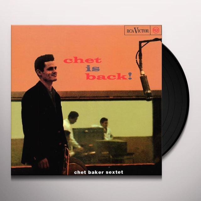 Chet Baker CHET IS BACK Vinyl Record