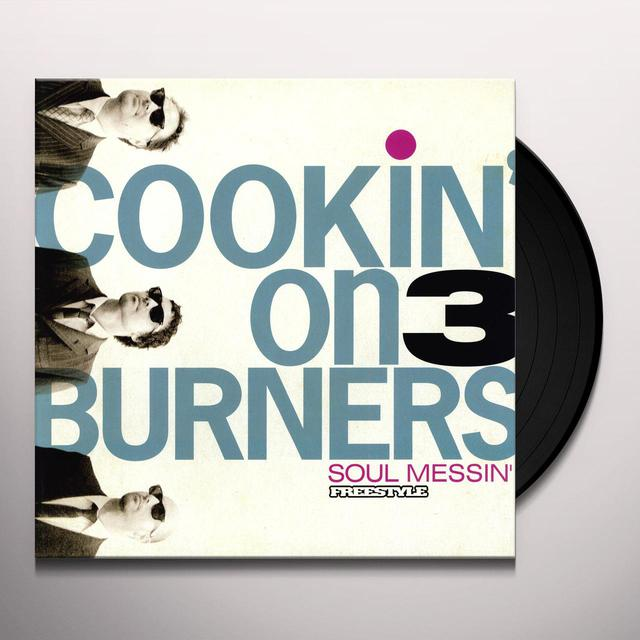 Cookin On 3 Burners SOUL MESSIN' Vinyl Record
