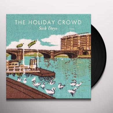 Holiday Crowd SICK DAYS Vinyl Record - Limited Edition