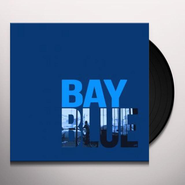 BAY BLUE Vinyl Record