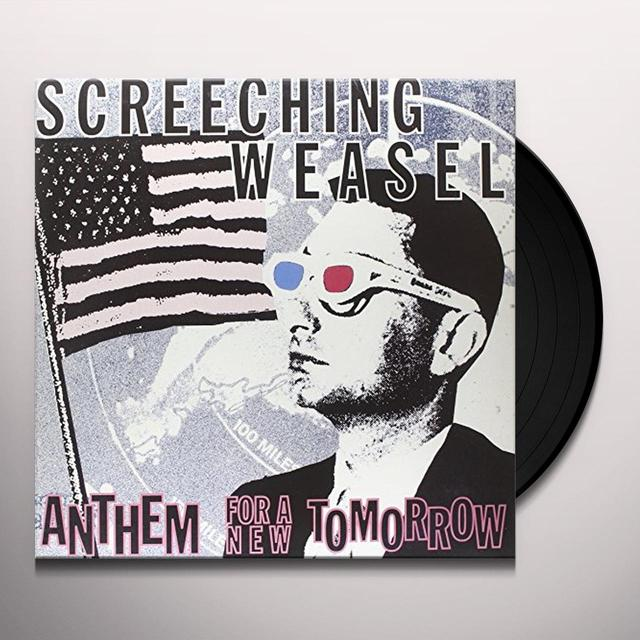 Screeching Weasel ANTHEM FOR A NEW TOMORROW Vinyl Record - Limited Edition