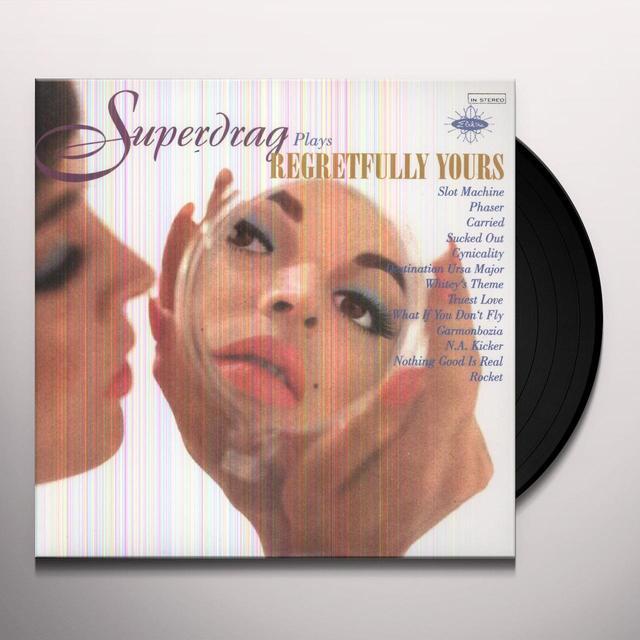 Superdrag REGRETFULLY YOURS Vinyl Record