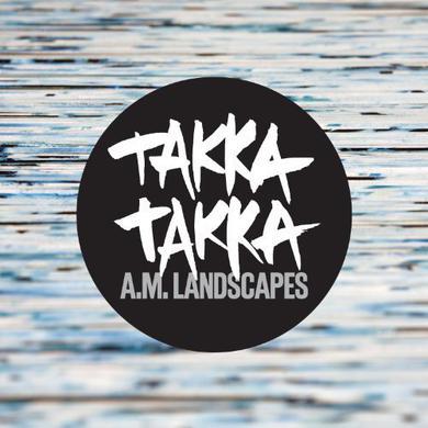 Takka Takka A.M. LANDSCAPES Vinyl Record