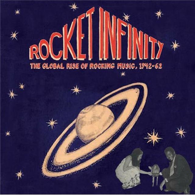 ROCKET INFINITY: GLOBAL RISE OF ROCKING MUSIC 1942 (Vinyl)